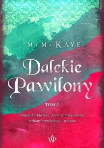 Dalekie Pawilony (tom 1)
