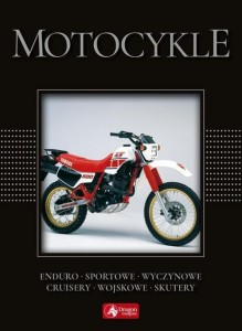 Motocykle (wyd. exclusive)