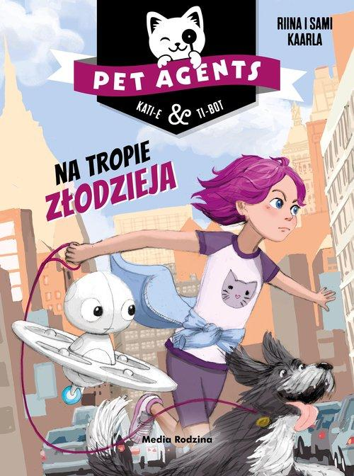 Pet Agents Na ratunek zwierzakom (tom 1)
